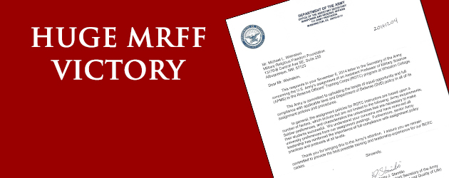 """U.S. Army Response Letter to MRFF: """"We understand your concerns and have removed all university preferences from our assignment postings. Furthermore, senior Army leadership has reinforced the importance of full compliance with assignment policy practices and protocols at all levels."""""""