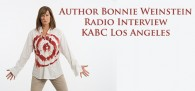 Author Bonnie Weinstein radio interview on the KABC Los Angeles Morning Radio Show