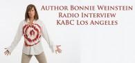 Author Bonnie Weinstein radio interview on the KABC Los Angeles Morning Radio Show