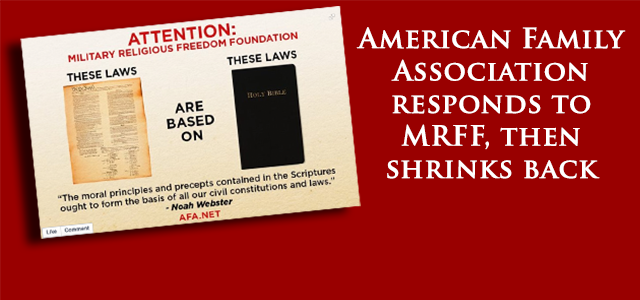 In response to MRFF's recent activism defending Constitutional basis of American governance,  AFA responds asserting their own fundamentalist Christian, theocratic vision for the USA.