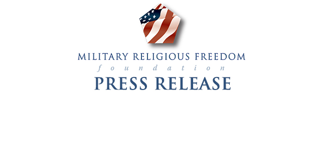 FOR IMMEDIATE RELEASE: May 20, 2015 Contact MILITARY RELIGIOUS FREEDOM FOUNDATION at bekki.miller@militaryreligiousfreedom.org or call 337-356-8696  Federal DoD contractor sends scathingly abhorrent […]