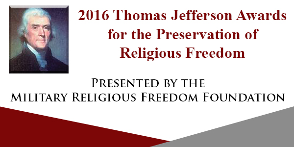 2016 Thomas Jefferson Awards for the Preservation of Religious Freedom