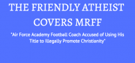 The Military Religious Freedom Foundation says that one of the coaches of the...