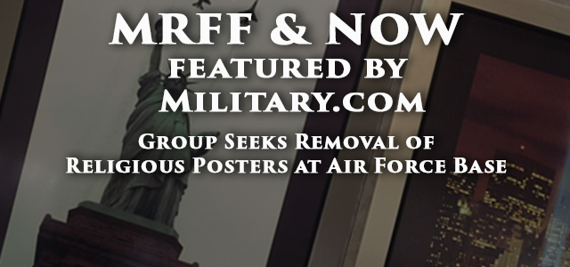 An advocacy group has filed a complaint with the Air Force Inspector General's Office seeking the removal of religious-themed posters at Joint Base Langley-Eustis, Virginia....
