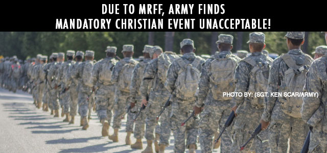 "Due to MRFF's Actions, Fort Gordon Admits Their Messaging Led Army Students To Believe Attendance At Christian ""Spiritual Fitness Barbeque"" Was Mandatory, Not Voluntary..."