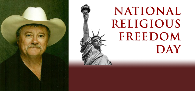 American Religious Freedom Day is the annual national observance on January 16th celebrating our historic religious freedoms... Click to read more.