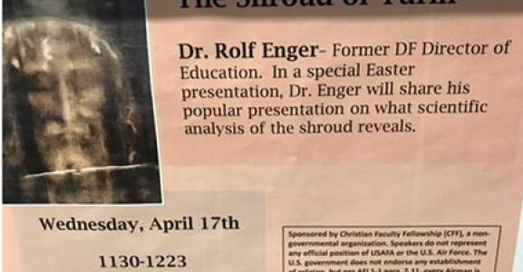 """""""As first reported by Pam Zubek at the Colorado Springs Independent, on Wednesday, April 17, the Air Force Academy hosted a talk promoting the alleged authenticity of the """"Shroud of Turin,"""" which carbon dating and other evidence strongly indicates is actually a 14th-century forgery, as pointed out..."""