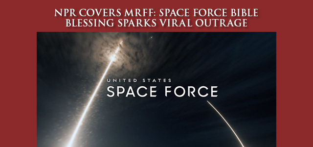 "MRFF sends letter to Secretary of Defense demanding that the Department of Defense publicly disavow blessing of ""official"" Space Force Bible. … Click to read"