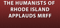 The Humanists of Rhode Island, an organization of non-believers that supports church-state separation. Click image to read more.