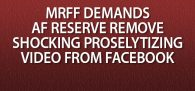 Click image to watch shocking Christian proselytizing video and read MRFF's demand letter to the Secretary of the Air Force.