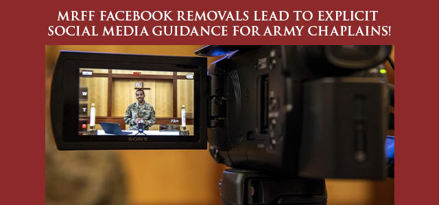 """These Army Chief of Chaplains guidelines go even further than what MRFF has been demanding, saying that content promoting a ""specific religion"" shouldn't even be directly posted on chapel..."" Click to read"