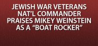 """... JWV National Commander Harvey Weiner mentioned MRFF founder Mikey Weinstein favorably, as a 'boat rocker' and JWV member ..."" Click image to read"