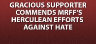 """""""My name is [name withheld]. I just donated to the MRFF on your website. But I also wanted to commend you all on your Herculean efforts against the massive wave of hate and viscous ignorance..."""" Click image to read"""