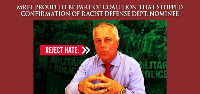 A coalition of over 50 organizations spearheaded by Muslim Advocates successfully stopped confirmation of Anti-Muslim, Anti-Black Trump nominee Anthony Tata for Under Secretary of Defense for Policy. …  Click to read