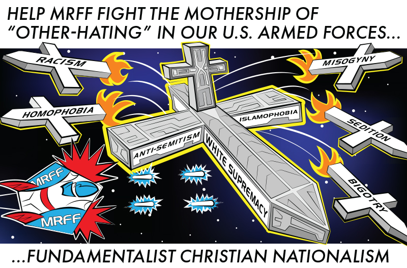 Artwork of Mothership referred to on email. Help MRFF Fight the Mothership of Other-Hating in our U.S. Armed Forces... Fundamentalist Christian Nationalism.